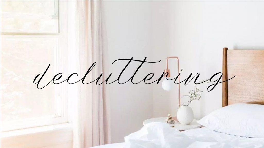 D come… Decluttering